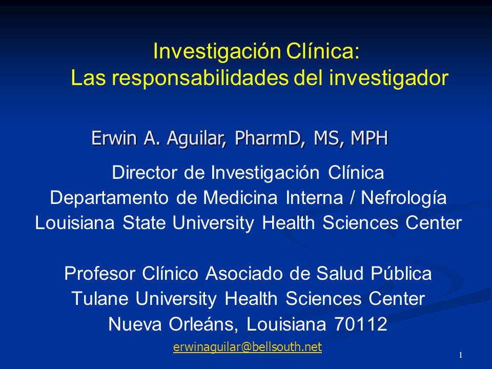Investigación Clínica: Las responsabilidades del investigador