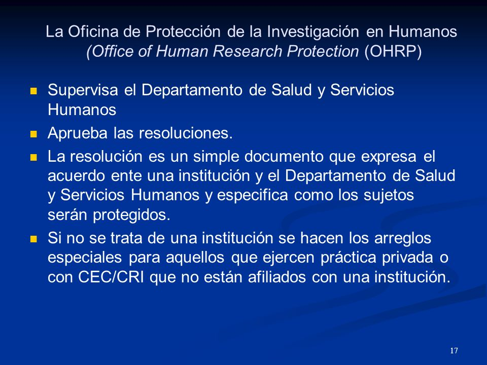 La Oficina de Protección de la Investigación en Humanos (Office of Human Research Protection (OHRP)