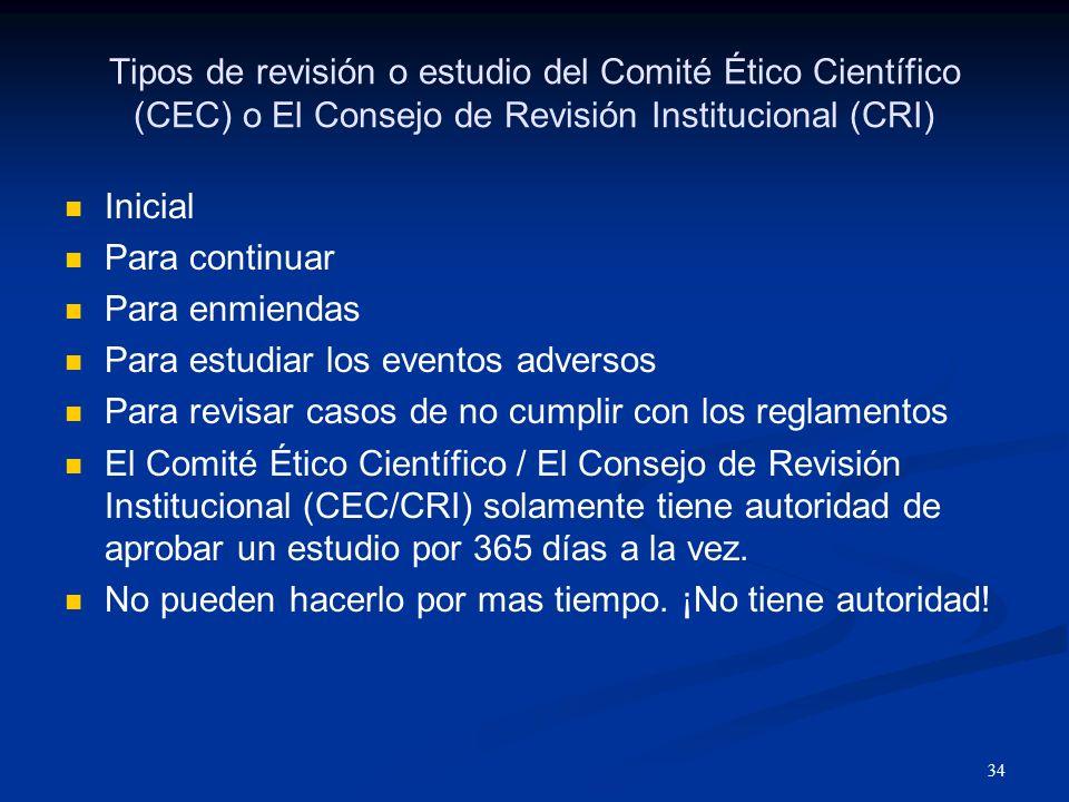 Tipos de revisión o estudio del Comité Ético Científico (CEC) o El Consejo de Revisión Institucional (CRI)