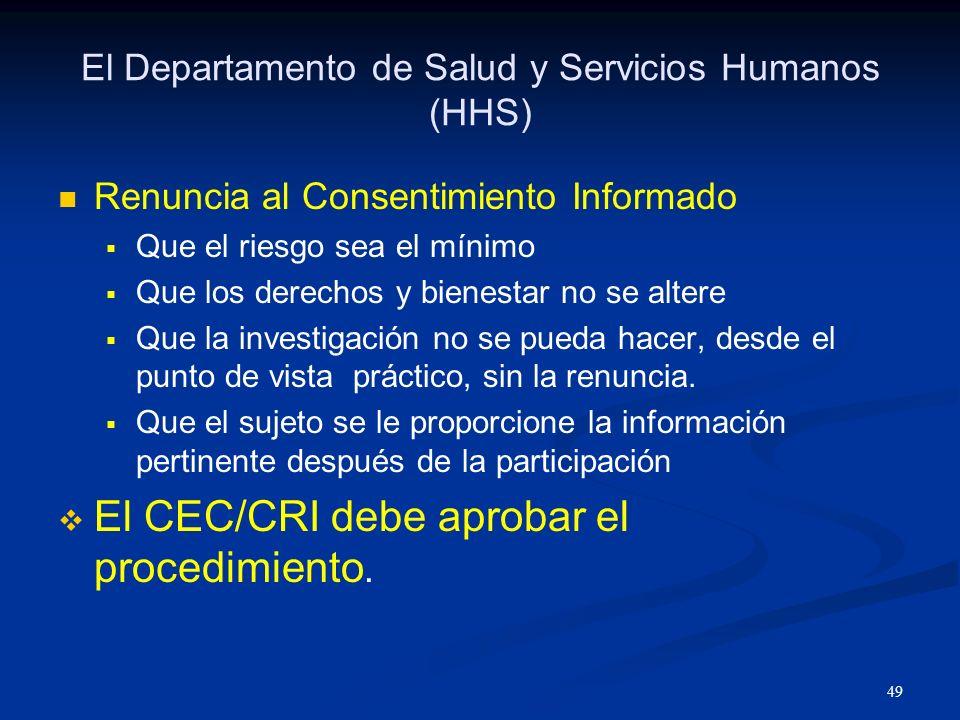 El Departamento de Salud y Servicios Humanos (HHS)