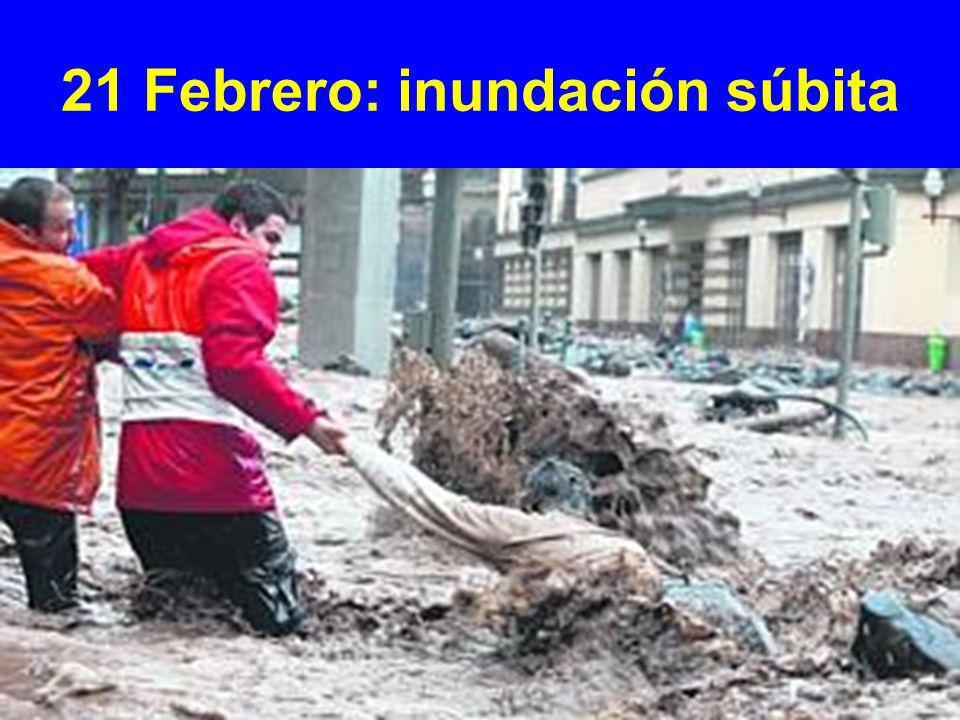 21 Febrero: inundación súbita