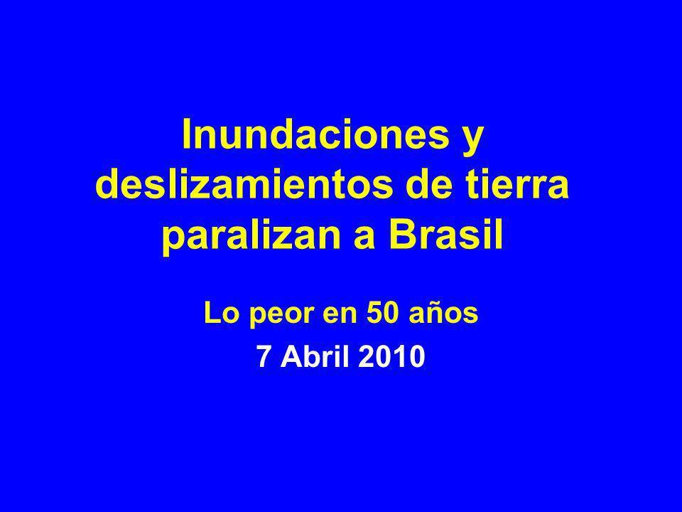 Inundaciones y deslizamientos de tierra paralizan a Brasil