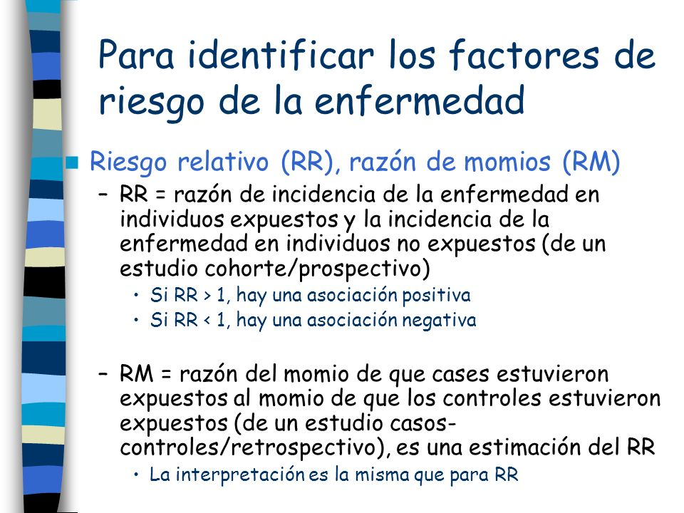 Para identificar los factores de riesgo de la enfermedad