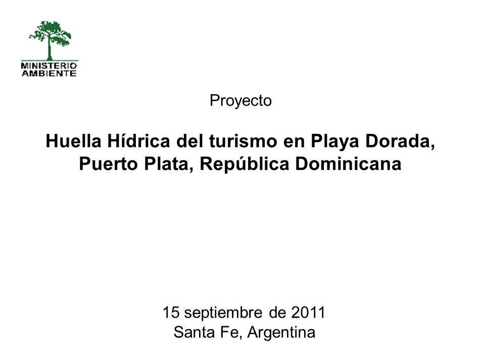Proyecto Huella Hídrica del turismo en Playa Dorada, Puerto Plata, República Dominicana. 15 septiembre de 2011.