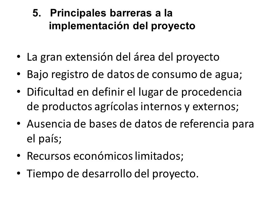 5. Principales barreras a la implementación del proyecto