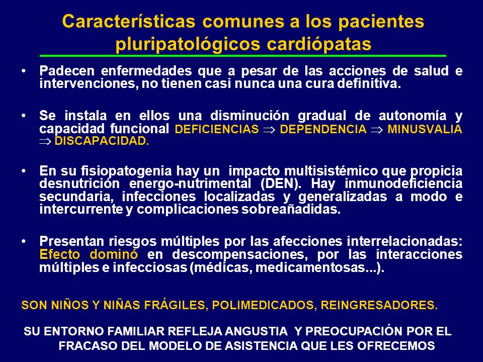 Características comunes a los pacientes pluripatológicos cardiópatas