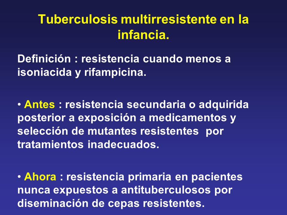 Tuberculosis multirresistente en la infancia.