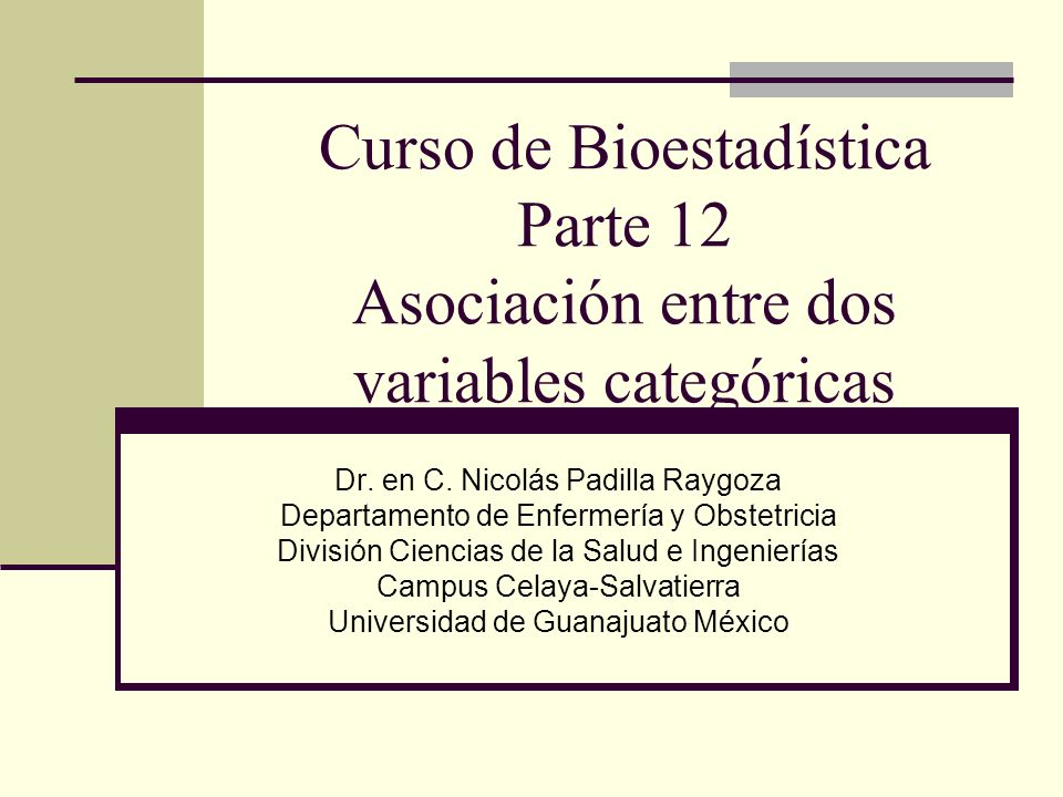 Curso de Bioestadística Parte 12 Asociación entre dos variables categóricas
