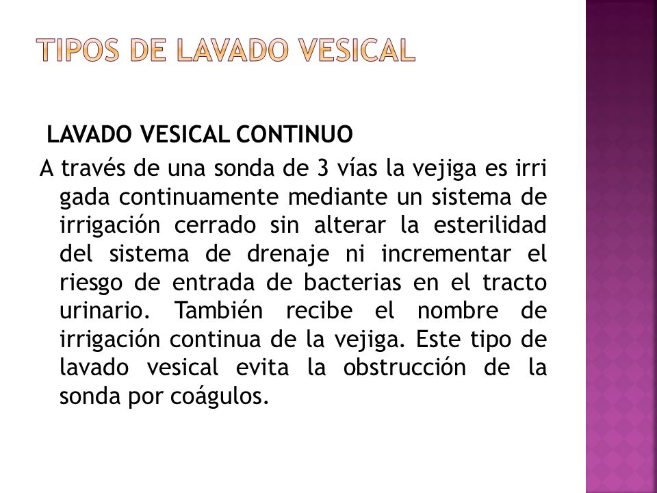TIPOS DE LAVADO VESICAL