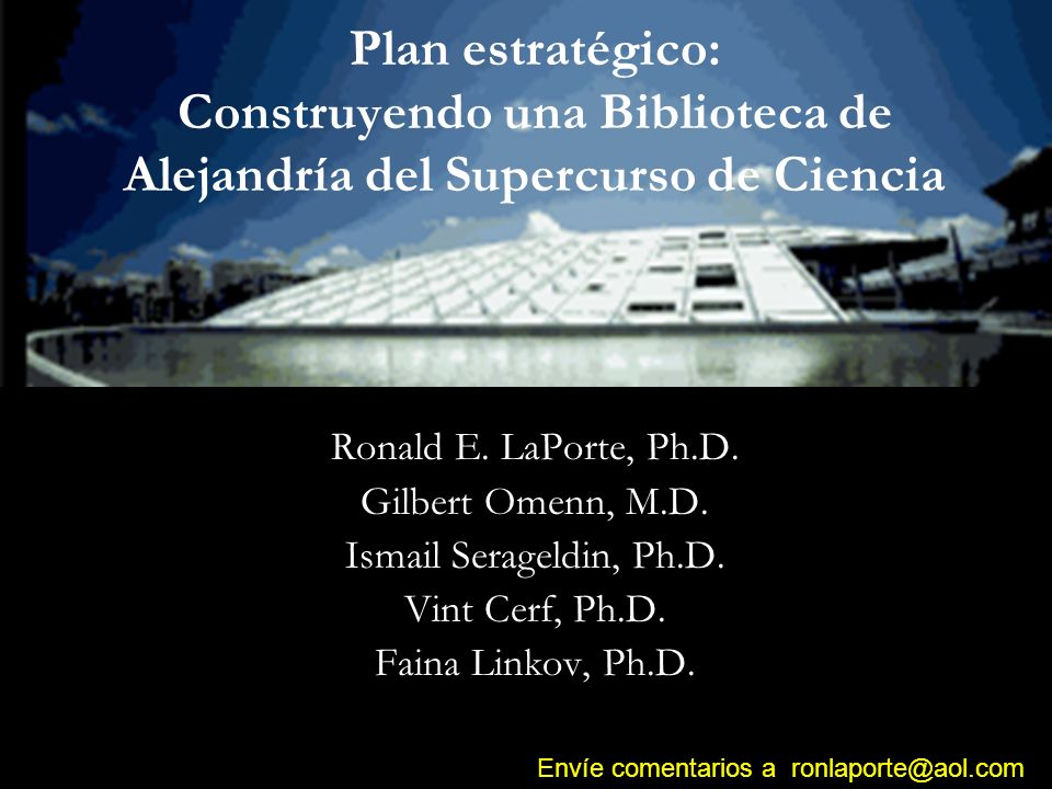 Plan estratégico: Construyendo una Biblioteca de Alejandría del Supercurso de Ciencia