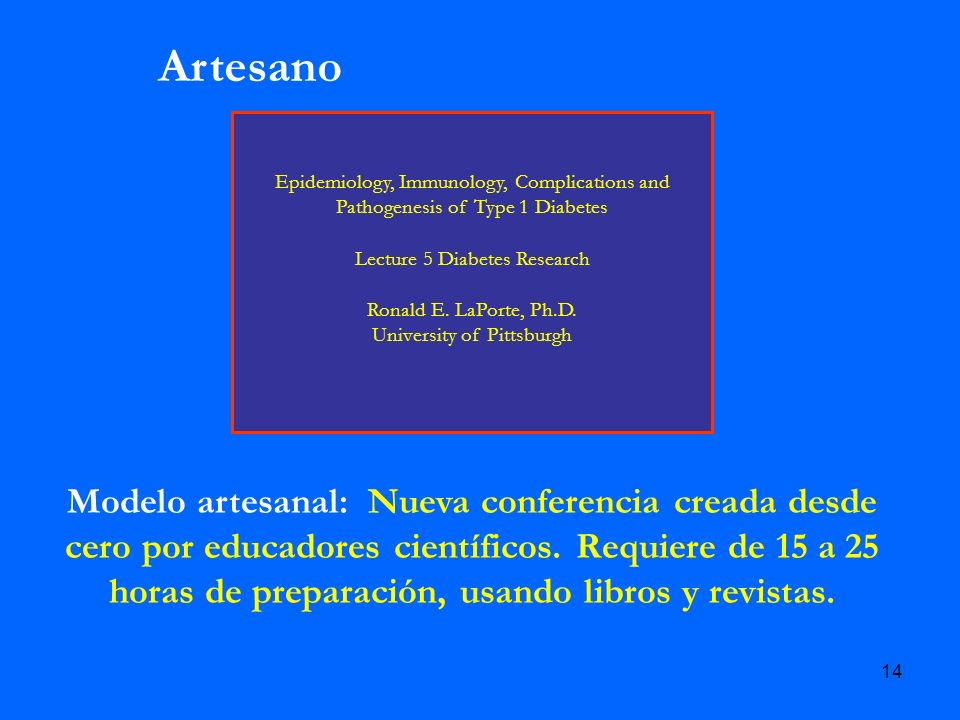 ArtesanoEpidemiology, Immunology, Complications and Pathogenesis of Type 1 Diabetes. Lecture 5 Diabetes Research.