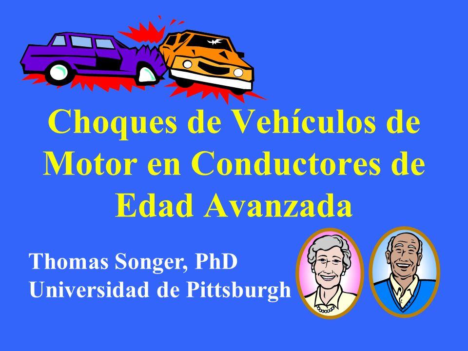Choques de Vehículos de Motor en Conductores de Edad Avanzada
