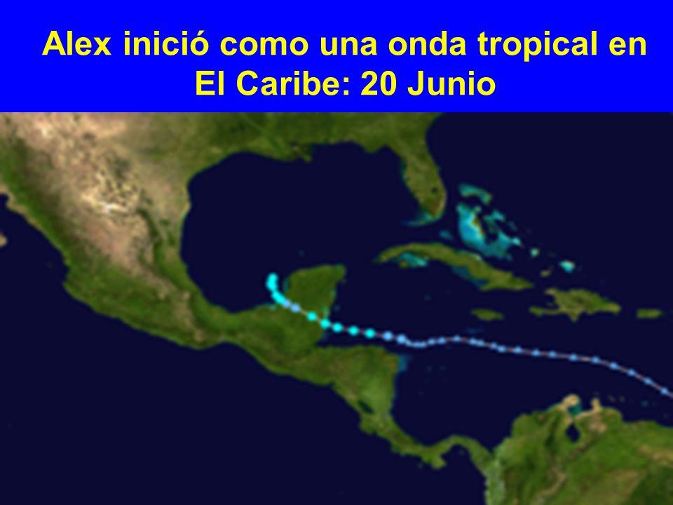 Alex inició como una onda tropical en El Caribe: 20 Junio