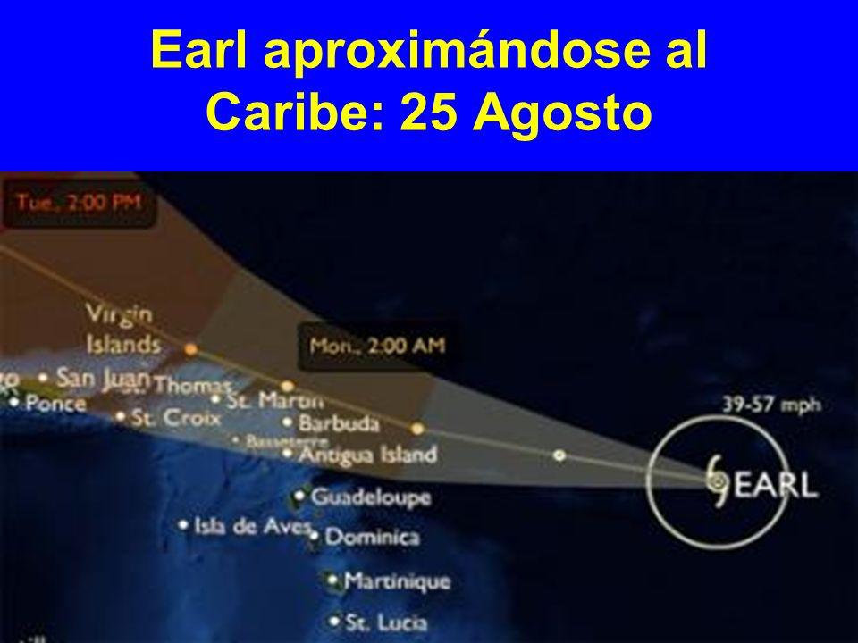 Earl aproximándose al Caribe: 25 Agosto