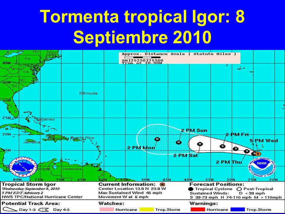 Tormenta tropical Igor: 8 Septiembre 2010