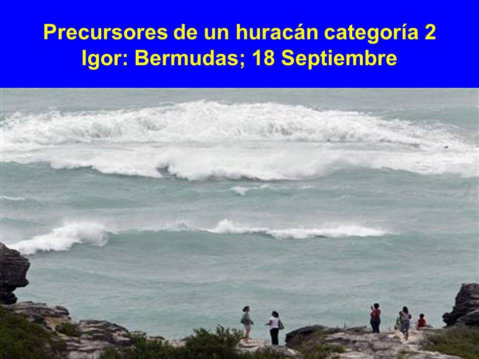 Precursores de un huracán categoría 2 Igor: Bermudas; 18 Septiembre