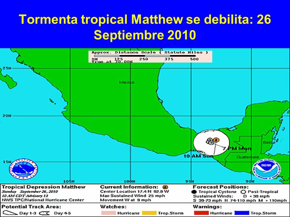 Tormenta tropical Matthew se debilita: 26 Septiembre 2010