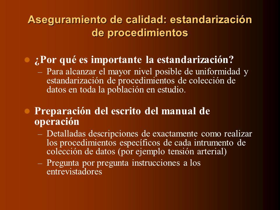 Aseguramiento de calidad: estandarización de procedimientos