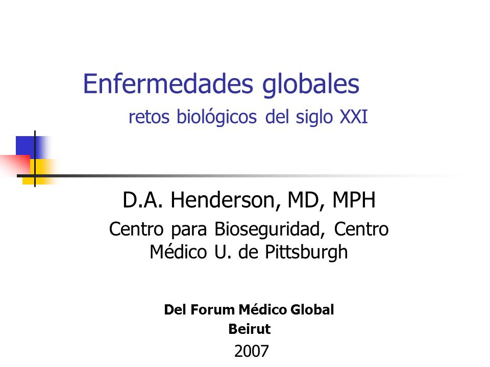 Enfermedades globales retos biológicos del siglo XXI