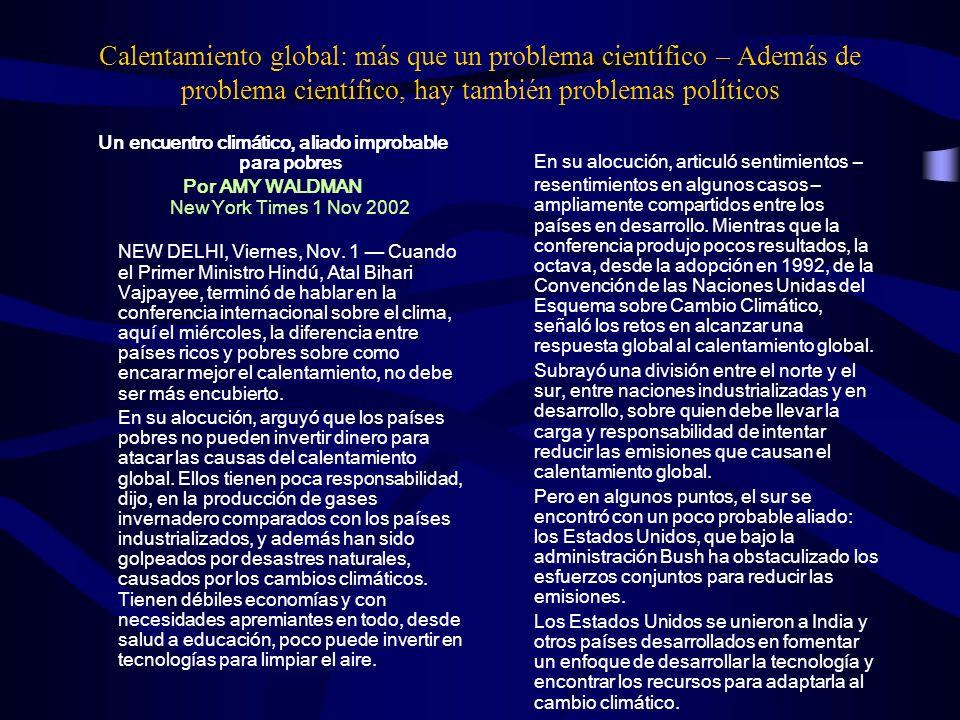Calentamiento global: más que un problema científico – Además de problema científico, hay también problemas políticos