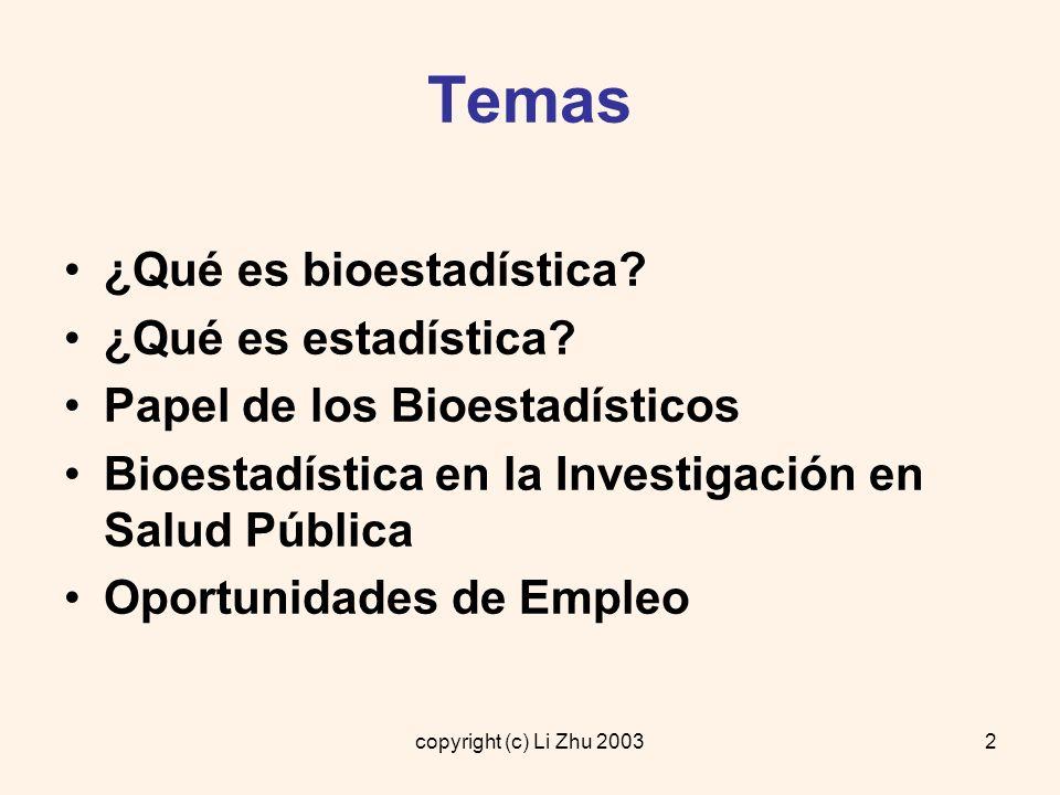 Temas ¿Qué es bioestadística ¿Qué es estadística