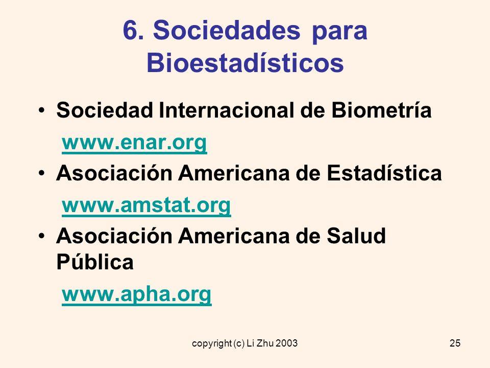 6. Sociedades para Bioestadísticos