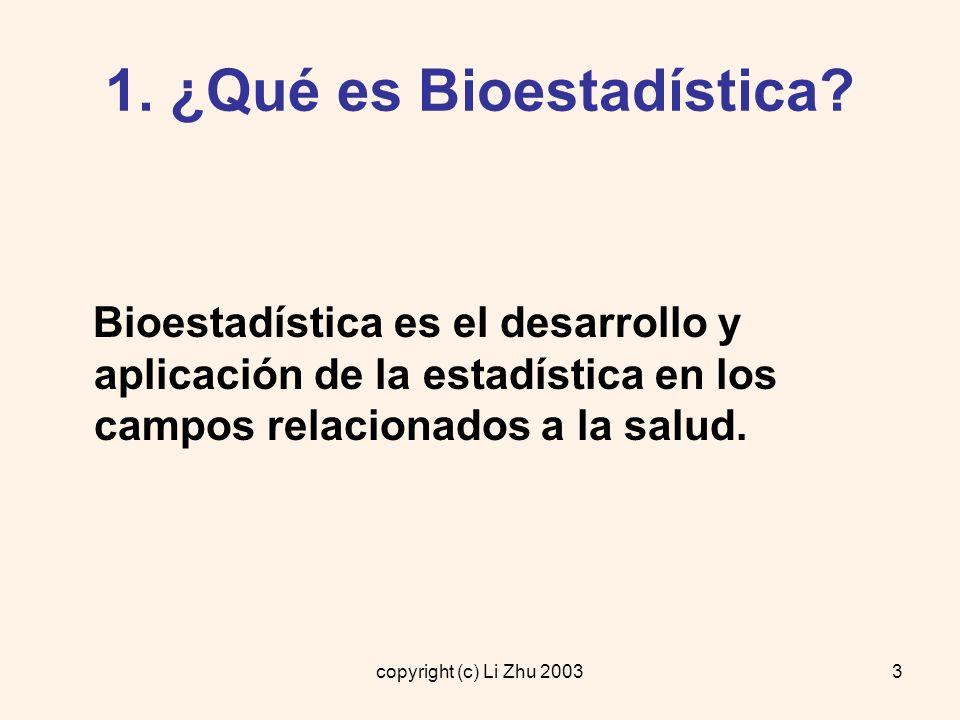 1. ¿Qué es Bioestadística