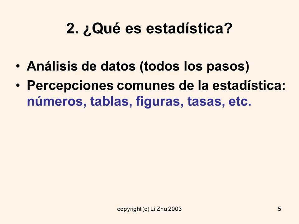2. ¿Qué es estadística Análisis de datos (todos los pasos)