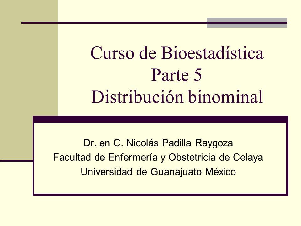 Curso de Bioestadística Parte 5 Distribución binominal