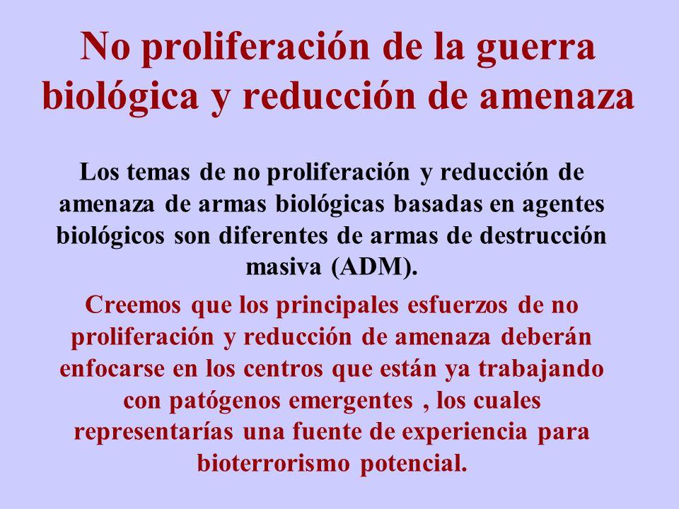 No proliferación de la guerra biológica y reducción de amenaza