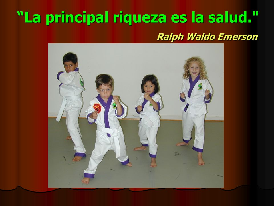 La principal riqueza es la salud. Ralph Waldo Emerson