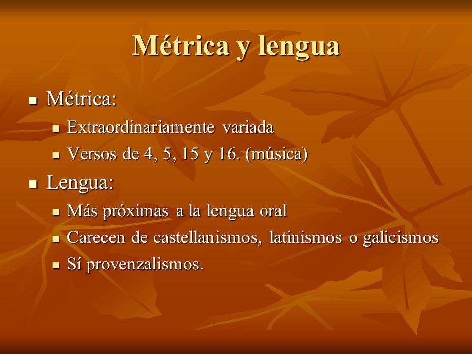 Métrica y lengua Métrica: Lengua: Extraordinariamente variada
