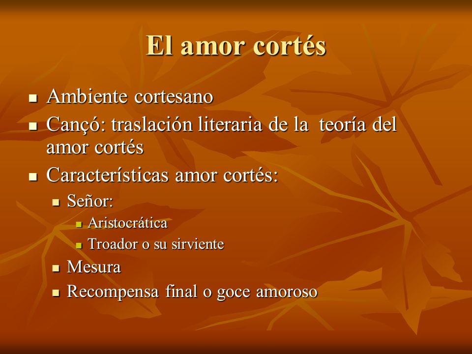 El amor cortés Ambiente cortesano