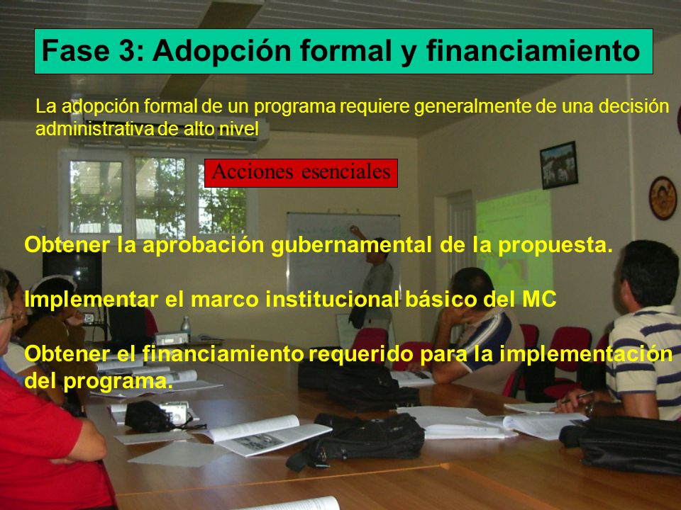 Fase 3: Adopción formal y financiamiento
