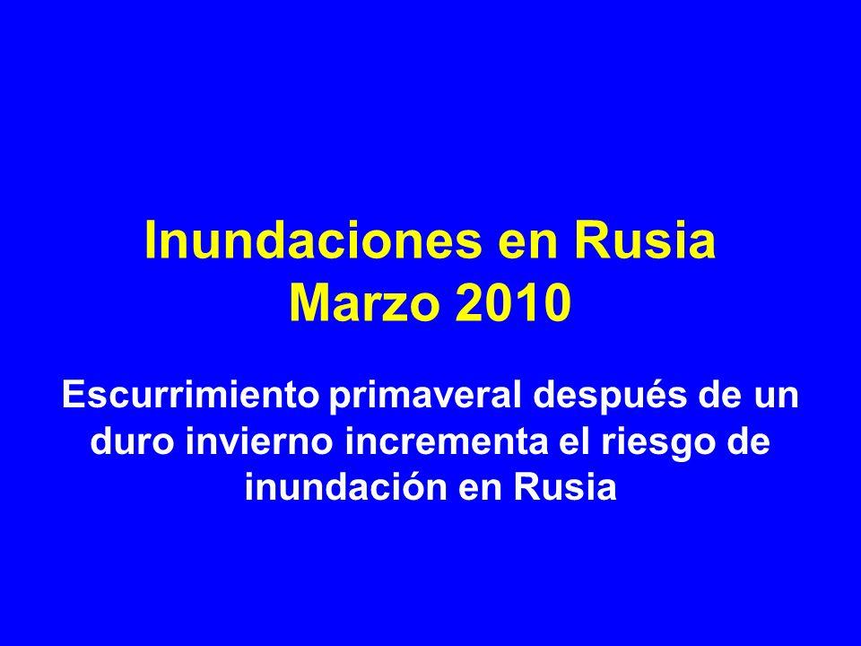 Inundaciones en Rusia Marzo 2010