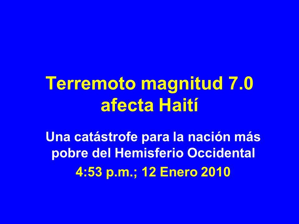 Terremoto magnitud 7.0 afecta Haití