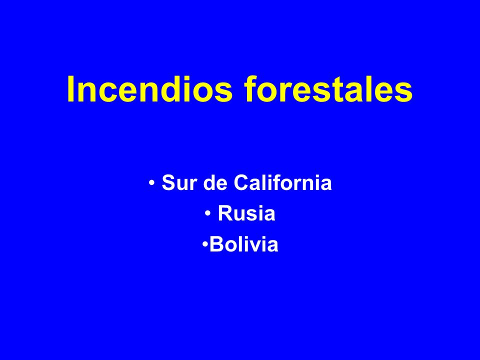 Sur de California Rusia Bolivia