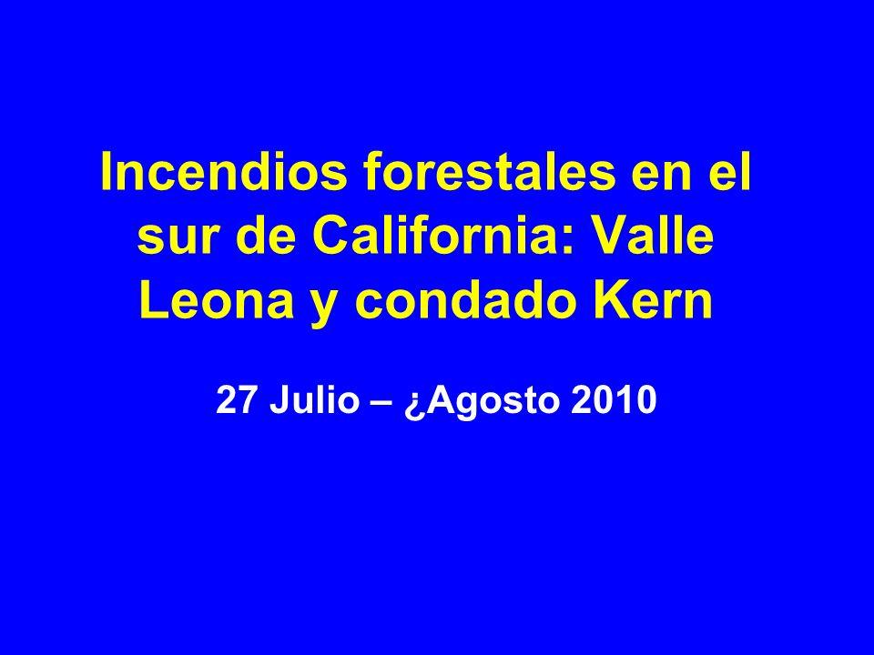 Incendios forestales en el sur de California: Valle Leona y condado Kern