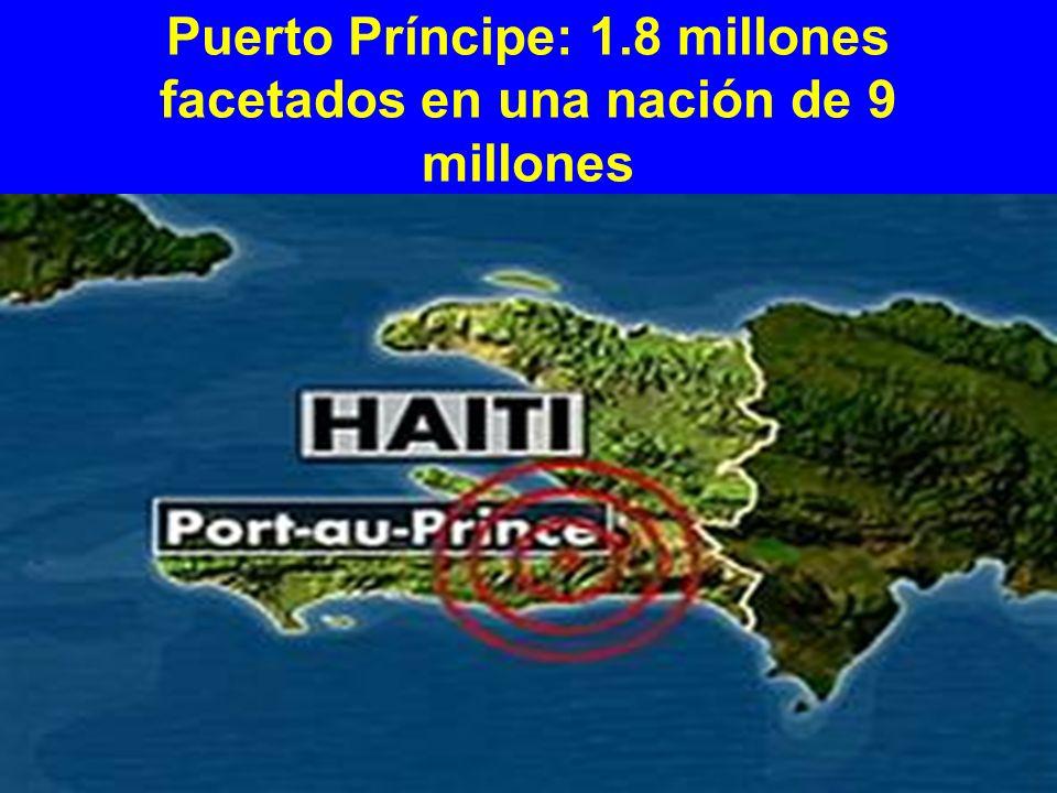 Puerto Príncipe: 1.8 millones facetados en una nación de 9 millones