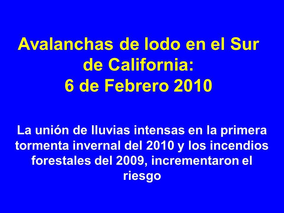 Avalanchas de lodo en el Sur de California: 6 de Febrero 2010