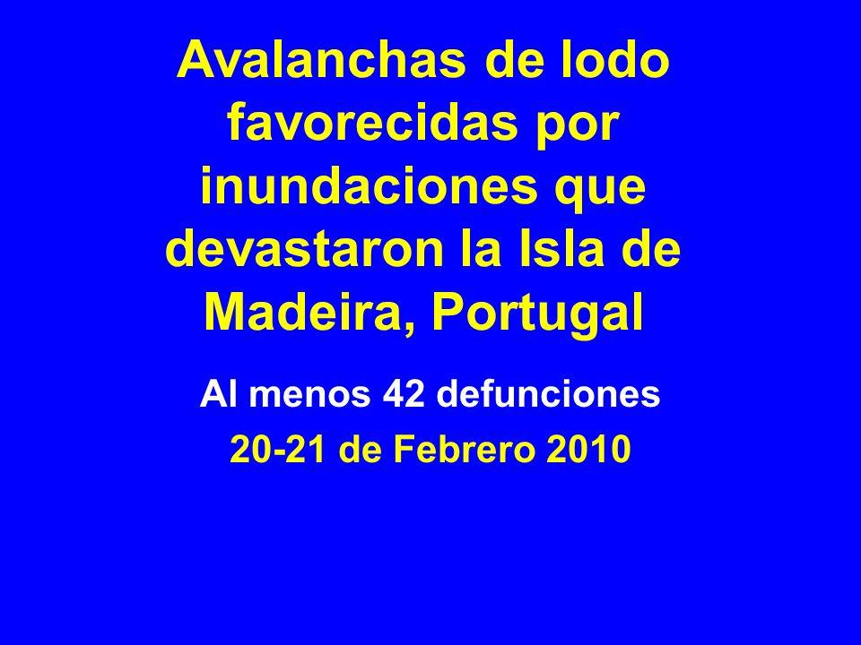 Al menos 42 defunciones 20-21 de Febrero 2010