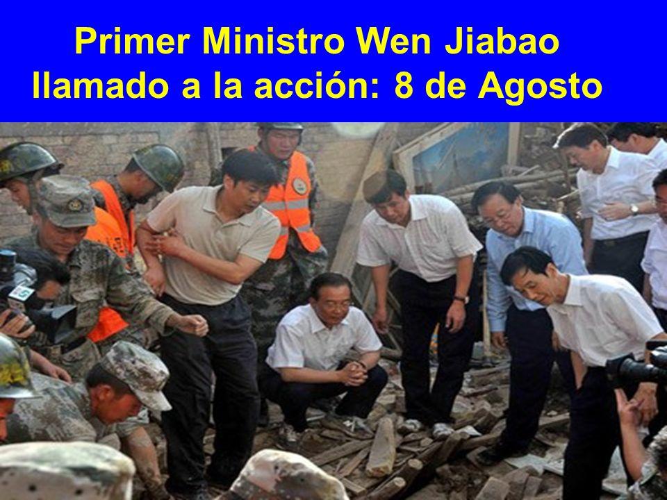 Primer Ministro Wen Jiabao llamado a la acción: 8 de Agosto
