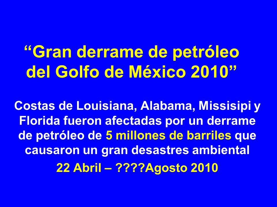 Gran derrame de petróleo del Golfo de México 2010