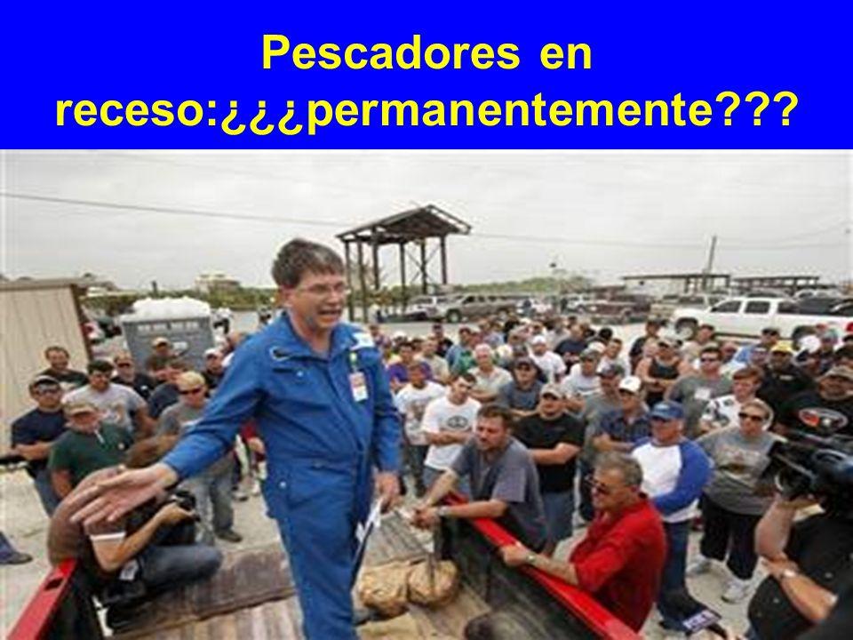 Pescadores en receso:¿¿¿permanentemente