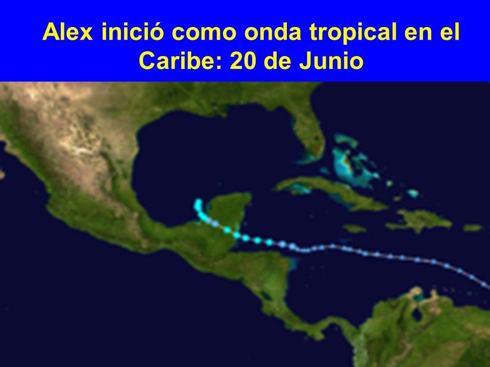 Alex inició como onda tropical en el Caribe: 20 de Junio
