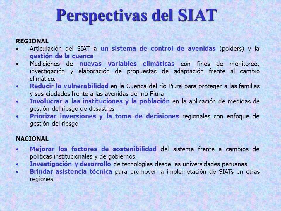 Perspectivas del SIAT REGIONAL