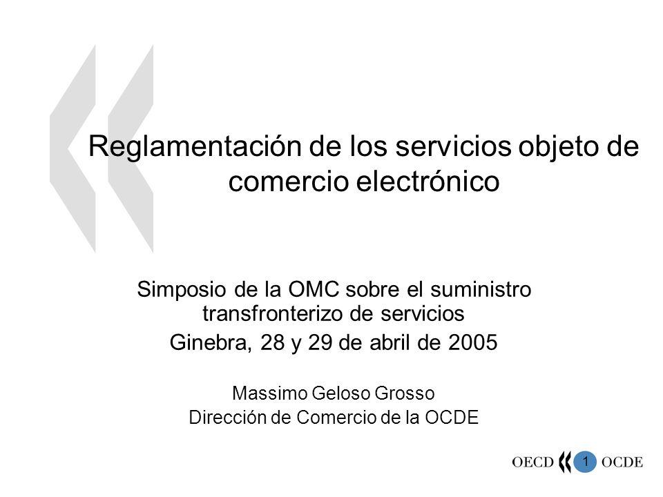 Reglamentación de los servicios objeto de comercio electrónico