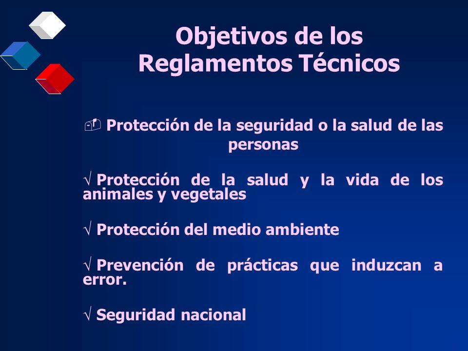 Objetivos de los Reglamentos Técnicos