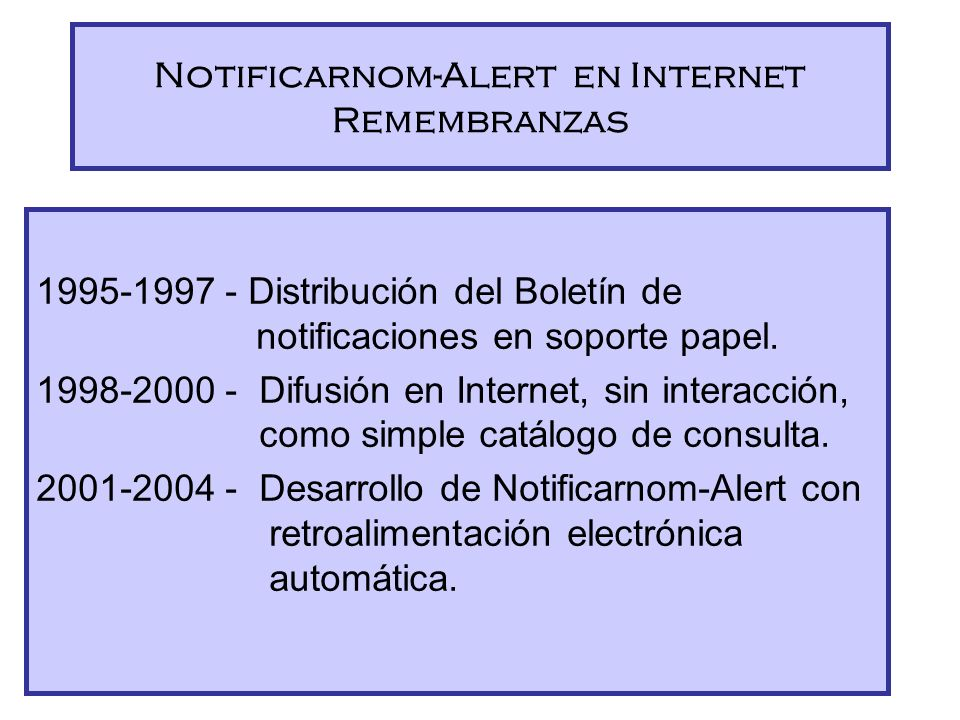 Notificarnom-Alert en Internet Remembranzas