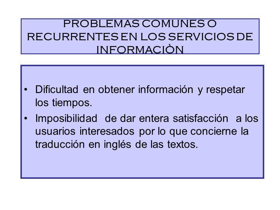 PROBLEMAS COMUNES O RECURRENTES EN LOS SERVICIOS DE INFORMACIÒN